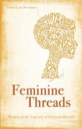 Feminine Threads: Women in the Tapestry of Christian History - eBook