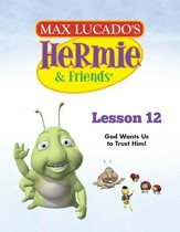Hermie Curriculum Lesson 12: God Wants Us to Trust Him!: Companion to Hermie and the High Seas - PDF Download [Download]