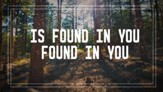 Found In You HD [Download]