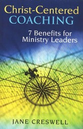 Christ-centered coaching: 7 benefits for ministry leaders - eBook