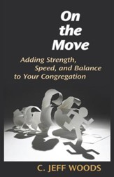 On the Move: Adding Strength and Speed to Your Congregation - eBook