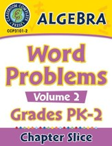 Algebra: Word Problems Vol. 2 Gr. PK-2 - PDF Download [Download]