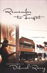 Remember to Forget, Clayburn Novels Series #1