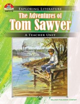 The Adventures of Tom Sawyer: Exploring Literature Teaching Unit - PDF Download [Download]