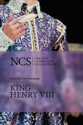 The New Cambridge Shakespeare: King Henry VIII
