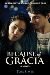 Because of Grácia, Paperback