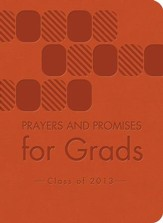 Prayers and Promises for Grads: Class of 2013