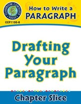 How to Write a Paragraph: Drafting Your Paragraph - PDF Download [Download]
