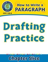 How to Write a Paragraph: Drafting Practice - PDF Download [Download]