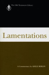 Lamentations: Old Testament Library [OTL] (Paperback)