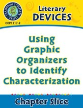 Literary Devices: Using Graphic Organizers to Identify Characterization - PDF Download [Download]