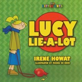 The Little Lots: Lucy Lie-A-Lot