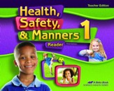 Abeka Health, Safety & Manners Grade 1 Teacher's Edition  (New Edition)