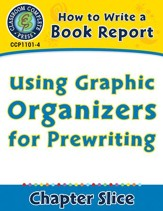 How to Write a Book Report: Using Graphic Organizers for Prewriting - PDF Download [Download]