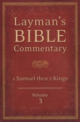 Layman's Bible Commentary Vol. 3: 1 Samuel thru 2 Kings - Slightly Imperfect