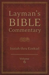 Layman's Bible Commentary Vol. 6: Isaiah thru Ezekiel - Slightly Imperfect