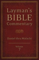 Layman's Bible Commentary Vol. 7: Daniel thru Malachi - Slightly Imperfect