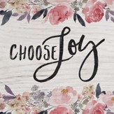Choose Joy, Block Sign, Small