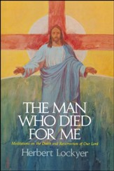 The Man Who Died For Me