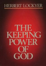 The Keeping Power of God