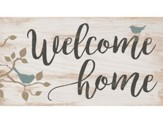 Welcome Home, Block Sign