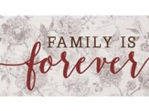 Family Is Forever, Block Sign