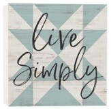 Live Simply, Block Sign, Small