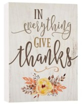 In Everything Give Thanks, Block Sign, Small