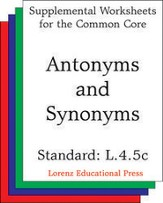 Antonyms and Synonyms (CCSS L.4.5c),  PDF Download [Download]