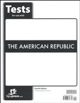 BJU Heritage Studies: The American Republic Grade 8 Test  Packet (Fourth Edition)