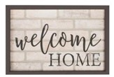 Welcome Home, Framed Faux Brick Sign, Large