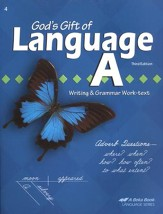 Abeka God's Gift of Language A Writing & Grammar Work-text,  Third Edition