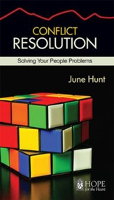 Conflict Resolution [June Hunt Hope For The Heart Series] - Download Only - PDF Download [Download]
