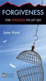 Forgiveness [June Hunt Hope For The Heart Series] - Download Only - PDF Download [Download]