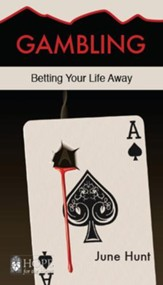 Gambling [June Hunt Hope For The Heart Series] - Download Only - PDF Download [Download]