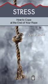 Stress [June Hunt Hope For The Heart Series] - Download Only - PDF Download [Download]
