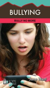 Bullying [June Hunt Hope For The Heart Series] - Download Only - PDF Download [Download]