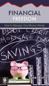 Financial Freedom [June Hunt Hope For The Heart Series] - Download Only - PDF Download [Download]