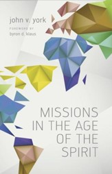 Missions in the Age of the Spirit - eBook