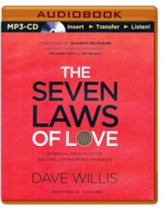 The 7 Laws of Love: Essential Principles for Building Stronger Relationships - unabridged audio book on MP3-CD