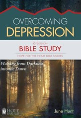 Overcoming Depression Bible Study - June Hunt Hope For The Heart Series - Download Only - PDF Download [Download]