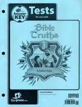 BJU Bible Truths 1: A Father's Care,  Tests Answer Key  (Fourth Edition)