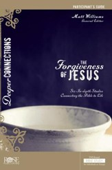 The Forgiveness Of Jesus - Participant Guide - PDF Download [Download]