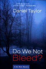 Do We Not Bleed? - A Jon Mote Mystery