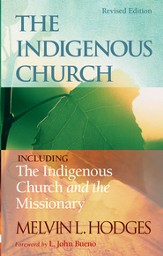 The Indigenous Church and The Indigenous Church and the Missionary - eBook