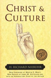 Christ and Culture [H. Richard Niebuhr]