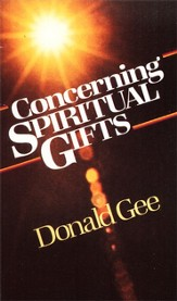 Concerning Spiritual Gifts - eBook