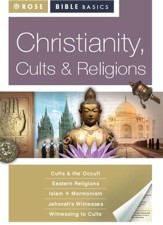 Christianity, Cults & Religion [Rose Bible Basics Series] - Download Only - PDF Download [Download]