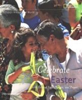 Holidays Around the World: Celebrate Easter:with Colored Eggs, Flowers, and Prayer