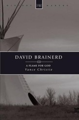 David Brainerd: A Flame for God - eBook